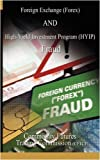 Foreign Exchange (Forex) AND High-Yield Investment Program (HYIP) , Fraud