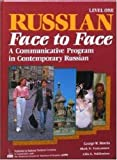 Russian Face to Face: A Communicative Program in Contemporary Russian  (Bk. 1) (English and Russian Edition)