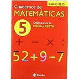 5 Operaciones de suma y resta (Castellano - Material Complementario - Cuadernos De Matemáticas)