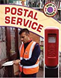 James Nixon How It Works: Postal Service