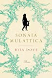img - for Sonata Mulattica: A Life in Fine Movements and a Short Play Sonata Mulattica book / textbook / text book