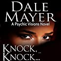 Knock, Knock… Audiobook by Dale Mayer Narrated by Caroline Shaffer
