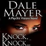 Knock, Knock… | Dale Mayer