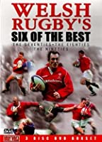 Welsh Rugby's Six Of The Best