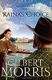 Raina's Choice: Western Justice - book 3