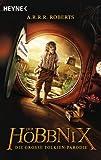 Der Hobbnix - Die große Tolkien-Parodie: Hobbnix 1