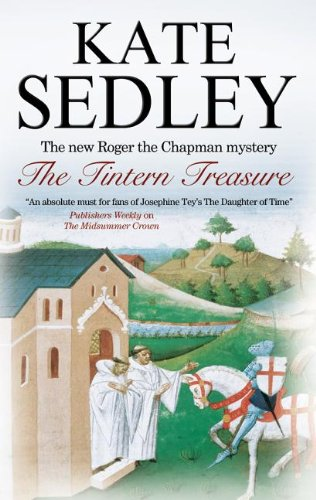 The Tintern Treasure (Roger the Chapman Mysteries)
