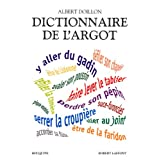 Dictionnaire de l'argotpar Albert Doillon