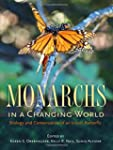 Monarchs in a Changing World: Biology...