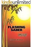 Flashing Saber :  Three Years in Vietnam