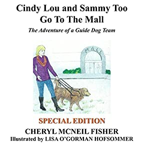 Cindy Lou and Sammy Too Go to the Mall Audiobook
