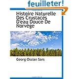 Histoire Naturelle Des Crustacés D'eau Douce De NorvÃ..ge