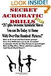 Secret Acrobatic Drills