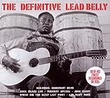 echange, troc Huddie Leadbelly - The Definitive Leadbelly