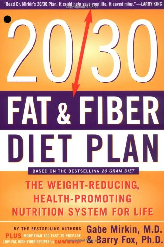 The 20/30 Fat & Fiber Diet Plan: The Weight-Reducing, Health-Promoting Nutrition System For Life (Harper Resource Book) front-605647