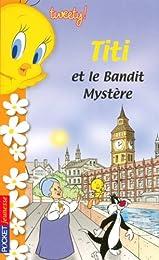 Titi et le bandit Mystère
