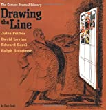 The Comics Journal Library: Drawing the Line (Vol. 4)  (The Comics Journal) (v. 4)