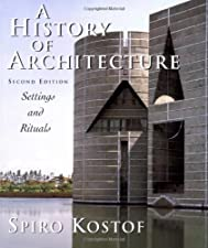 World Architecture A Cross Cultural History by Richard Ingersoll