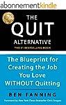 The QUIT Alternative: The Blueprint f...