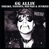 echange, troc Gg Allin - Freaks Faggots Drunks