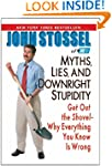 Myths, Lies, And Downright Stpidity:...