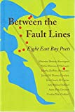 img - for Between the Fault Lines - Eight East Bay Poets (Edited by Jannie M. Dresser) book / textbook / text book