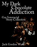 img - for My Dark Chocolate Addiction book / textbook / text book