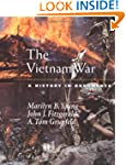The Vietnam War: A History in Documen...
