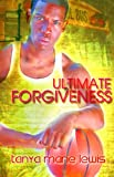 img - for Ultimate Forgiveness (Caught in the Act) book / textbook / text book