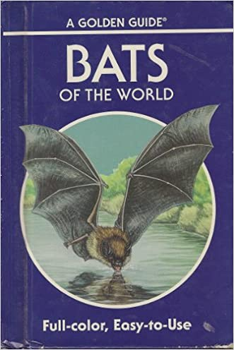 Bats of the World: 103 Species in Full Color (A Golden Guide)