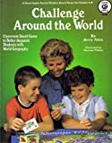 Challenge Around the World - Social Studies Board Game for Grades 4-8 - to Better Acquaint Students with World Geography (086653587X) by Jerry Aten