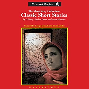 The Short Story Collection: Classic Short Stories | [Stephen Crane, O. Henry, Anton Chekov]