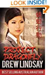 Project Dragonfly (Ben Hood Thrillers...