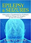 Epilepsy And Seizures: Alternative Tr...
