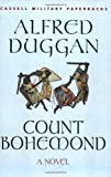 Count Bohemond: A Novel (Cassell Military Paperback) (0304362735) by Duggan, Alfred