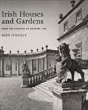 Irish Houses and Gardens: From the Archives of Country Life
