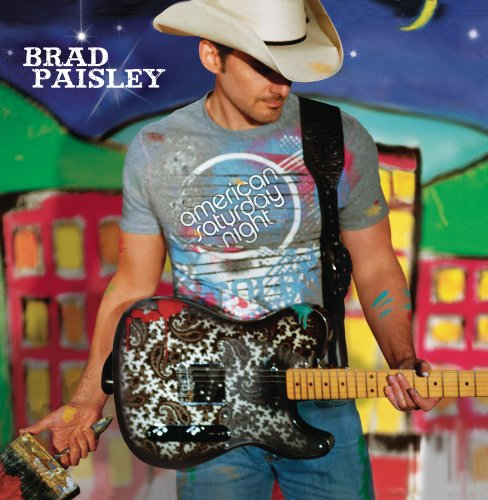 Brad Paisley - American Saturday Night+ - Zortam Music