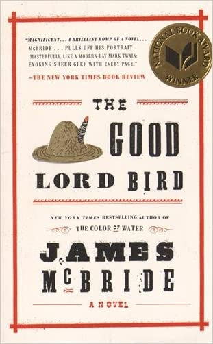 The Good Lord Bird written by James McBride