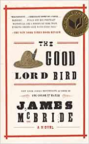 The good lord bird book