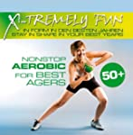 X-Tremely Fun-Best Agers Aerobic Nonstop