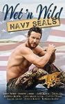 Wet N Wild Navy SEALs (English Edition)
