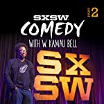 SXSW Comedy 2015, Part 2 |  Audible Comedy Presents