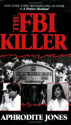Book: The FBI Killer by Aphrodite Jones
