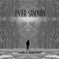 Enter Sandman by Michael Edward ebook deal