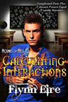 Calculating Interactions (Hounds of Hell Book 6)