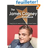 The James Cagney Handbook - Everything You Need to Know About James Cagney