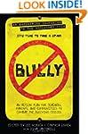 Bully: An Action Plan for Teachers, P...