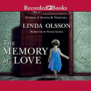 The Memory of Love | [Linda Olsson]