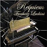 Requiem ~ Fariborz Lachini