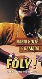 echange, troc Habib Koite & Bamada, Boubacar Sidibé - Foly ! Live Around The World